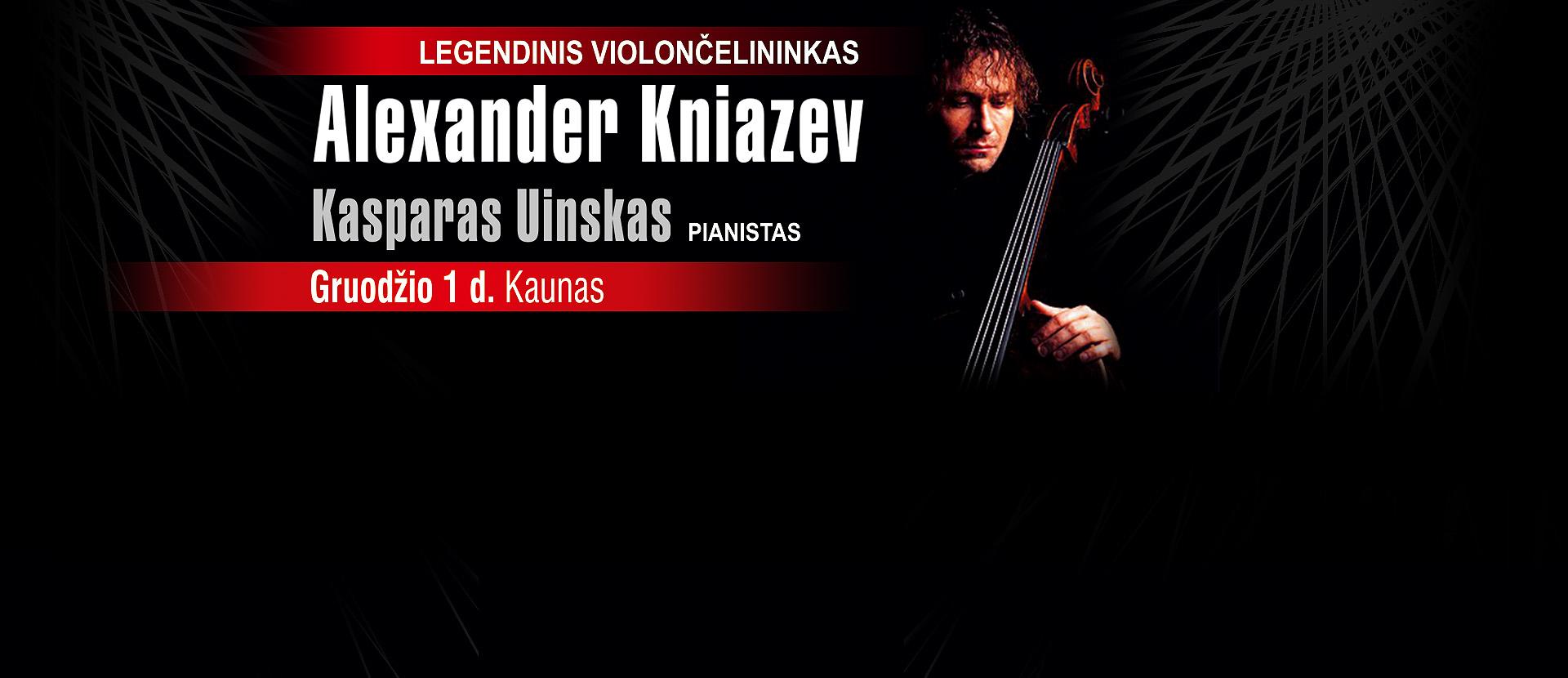 Legendinis violončelininkas Alexander Kniazev