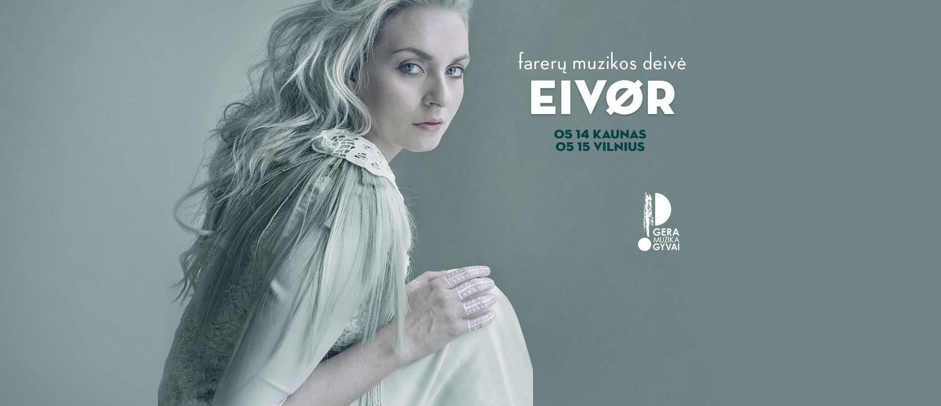 Eivor - Farerų muzikos deivė