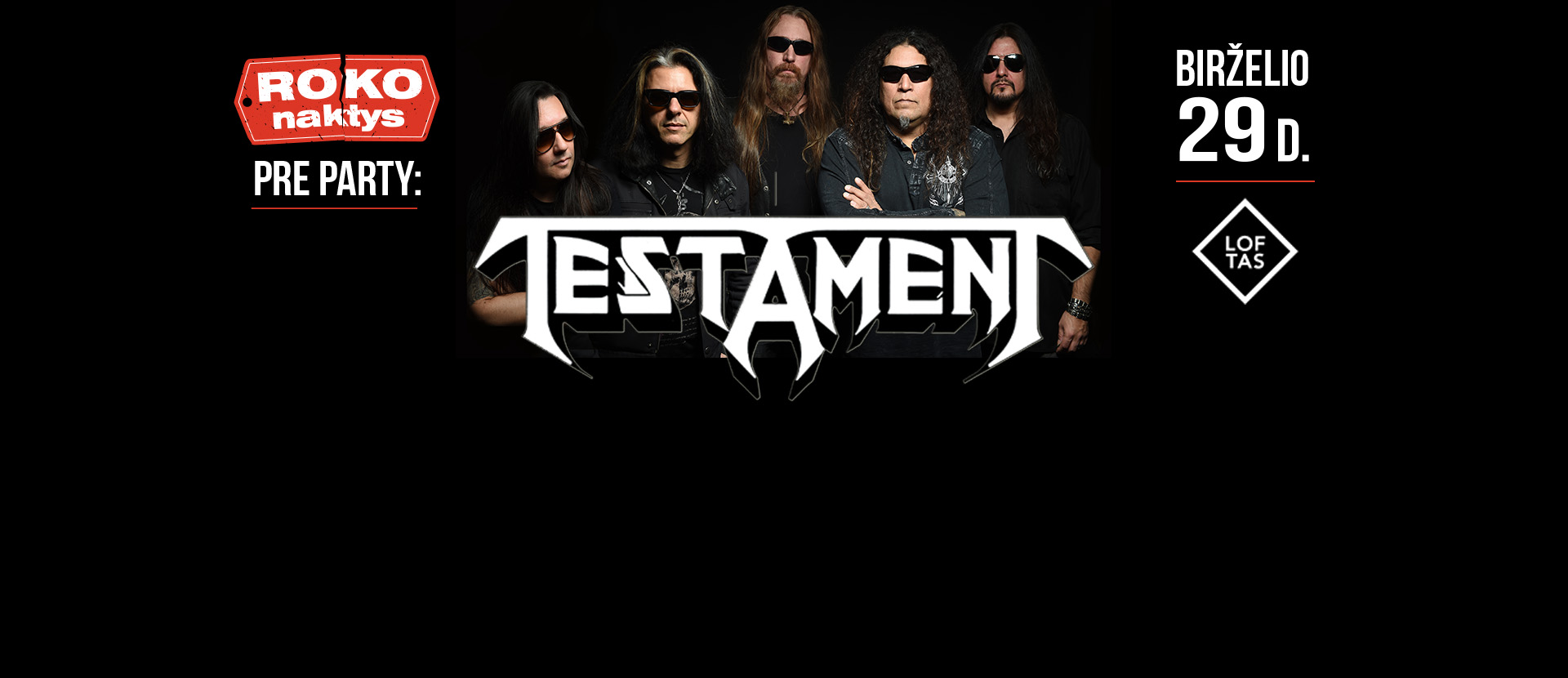 Roko Naktys Pre-Party: Testament (US)