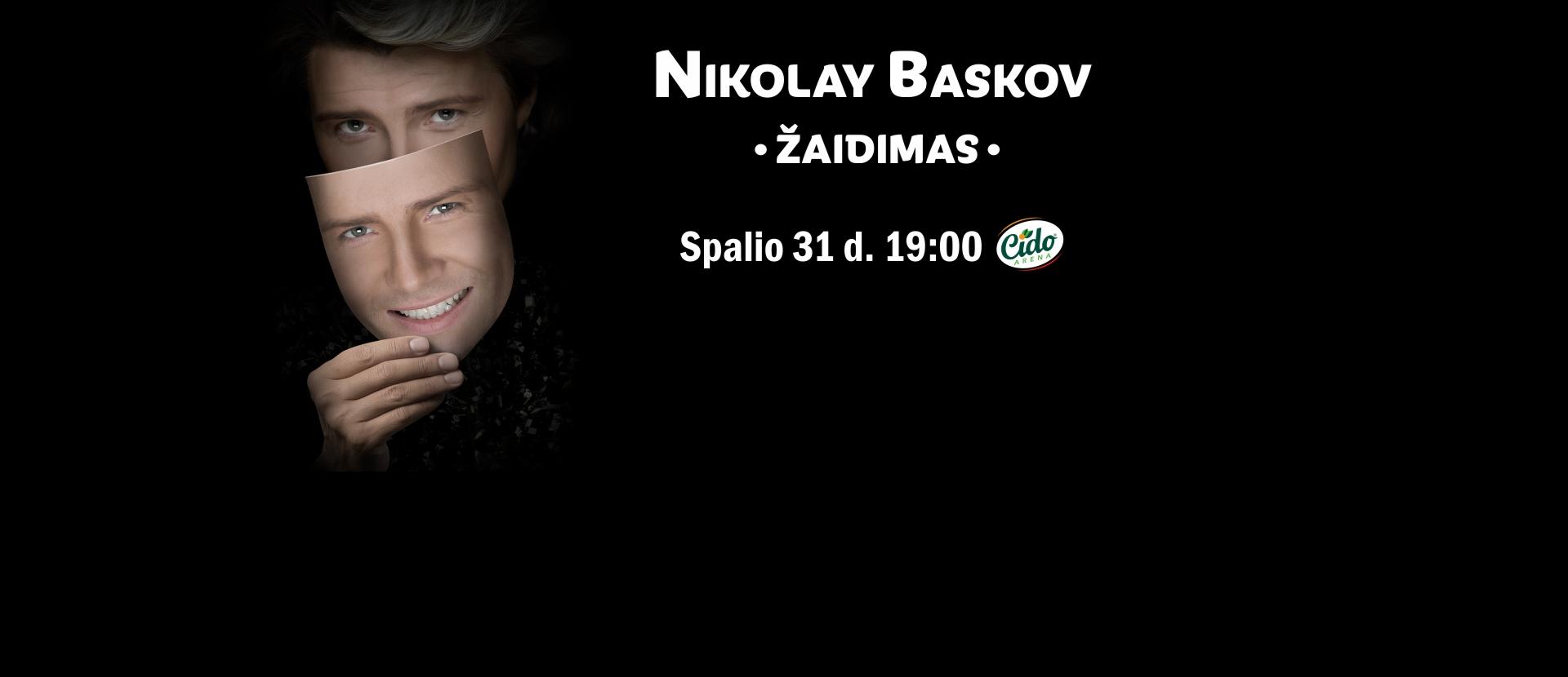 NIKOLAY BASKOV koncertas