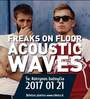 "Freaks On Floor ""Acoustic Waves"""