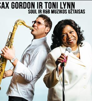 Sax Gordon ir Toni Lynn Washington – galingas soul ir R&B muzikos užtaisas
