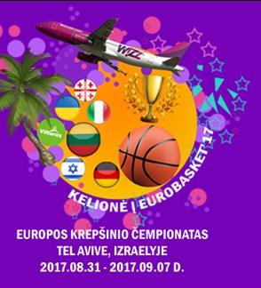 Kelionė į Eurobasket 2017 krepšinio čempionatą