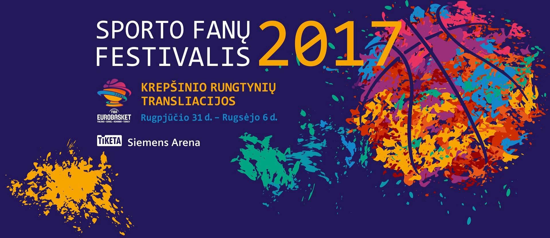Sporto fanų festivalis ir EuroBasket 2017 rungtynių transliacijos