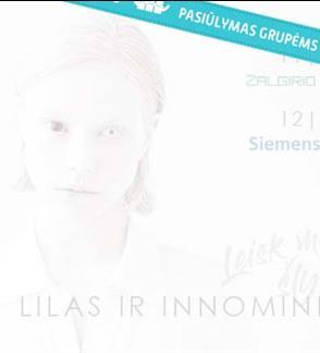 Pasiūlymai grupėms: Lilas ir Innomine - Leisk man šlykštėtis