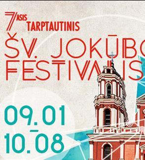 VII Tarptautinis Šv. Jokūbo festivalis Rugsėjo 1 d. - Spalio 8 d.