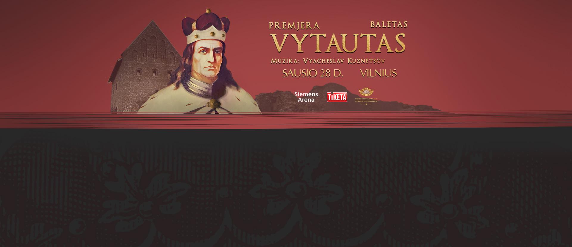 """Premjera - baletas """"Vytautas"""""""