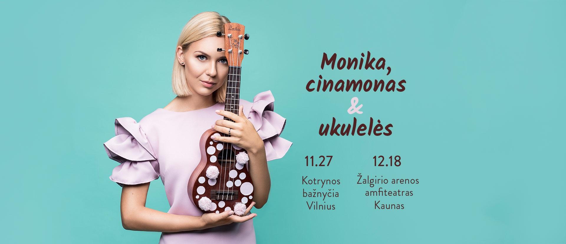Monika, cinamonas ir ukulelės