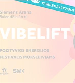 """Pasiūlymai grupėms. Pozityvios energijos festivalis """"VibeLift"""""""