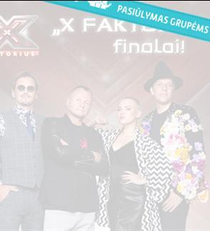 """Pasiūlymai grupėms: Muzikinio projekto """"X Faktorius"""" finalai"""