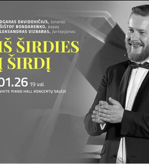 """""""IŠ ŠIRDIES Į ŠIRDĮ""""/Davidovičius/Bondarenko/Vizbaras"""