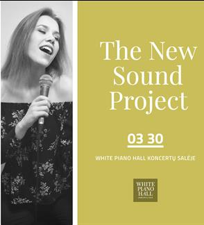 The New Sound Project /Rovaitė/Jurkša/Daučianskas/Jakūnas/Juodis