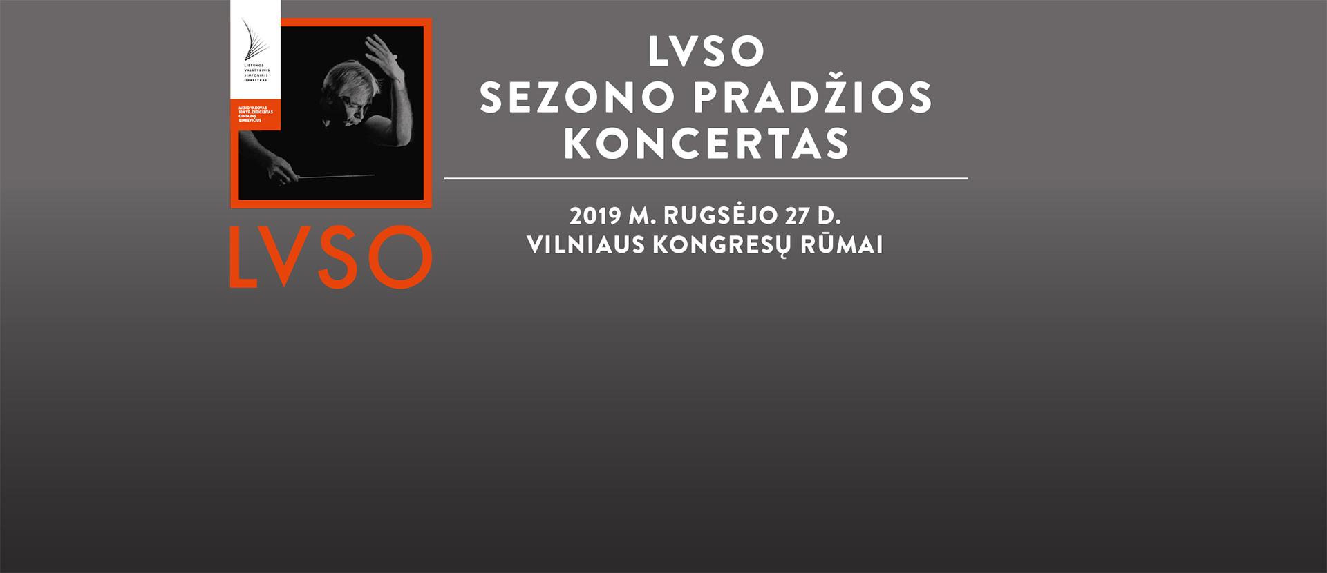 LVSO I SEZONO PRADŽIOS KONCERTAS