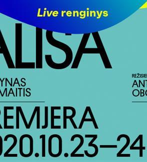 LIVE: ALISA, rež. Antanas OBCARSKAS. Tiesioginė transliacija internetu.