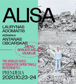 Premjera. ALISA , rež. Antanas OBCARSKAS