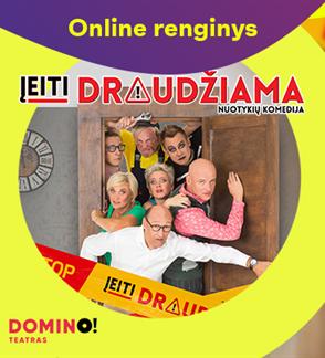 Online: DOMINO teatro spektaklis ĮEITI DRAUDŽIAMA
