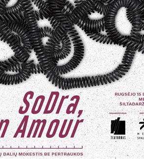 "PREMJERA: Spektaklis ""SoDra, Mon Amour"""